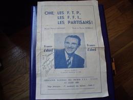 F.F.I. - Ohé, Les F.T.P., Les F.F.I., Les Partisans ! ,France D'abord - Parole:MORELLY Et Musique:DIONNET - Dédicacée - Documents