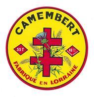 ETIQUETTE De FROMAGE..CAMEMBERT Fabriqué En LORRAINE ( Meuse 55-T) - Fromage