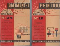 Lot 2 Livrets - Peinture Et Batiment 1 N: 12 & 24  Editions Techniques Oscar Beausoleil 1963 - Basteln