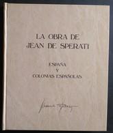 España: Año. 1983 - (LA OBRA DE JEAN DE SPERATI) Traducido Al Español. **Lujo Ejemplar, Nº- 0804 De 1000 - Timbres