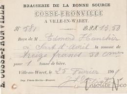 """Rare Reçu De La Brasserie De La Bonne Source """"Ernest Cosse-Fronville"""" - Ville-en-Waret - 25/02/1909 - 1900 – 1949"""