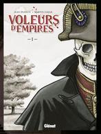 Voleurs D'empires T1 - Jean Dufaux, Martin Jamar - Glénat - Livres, BD, Revues