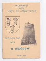 Excusion Des Amis De Montluçon Sur Les Pas Des De Brosse, 1990, La Souterraine, Chaillac, Prissac, Chazelet (36, 23) - Centre - Val De Loire