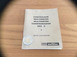 Notice D'utilisation (48 Pages) ITT METRIX 453 C CONTRÔLEUR MULTIMETER - Autres