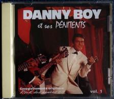 Danny Boy Et Ses Pénitents - Vol. 1 -14 Titres . - Rock
