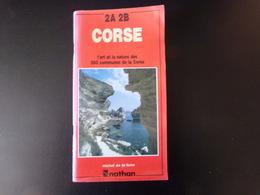 Corse 2A- 2B, L'art Et La Nature Des 360 Communes De La Corse - Maps/Atlas