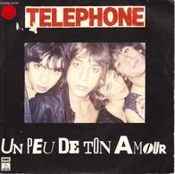 """TELEPHONE """"UN PEU DE TON AMOUR - FAITS DIVERS"""" DISQUE VINYL 45 TOURS - Rock"""