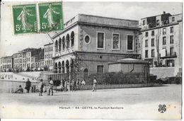 CETTE SETE 34 HÉRAULT 64 LE PAVILLON SANITAIRE EDIT. MTIL - Sete (Cette)
