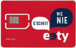 Austria - Eety - Wie Nie G' Scheit, GSM SIM6 Mini-Micro-Nano, Mint - Autriche