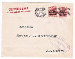 OC 3 Op Brief  Brussel  1915 Militarische Uberwachungsstelle  Freigegeben Inhalt Gepruft Deutsche Bank - Weltkrieg 1914-18