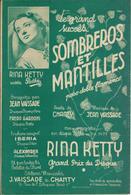 Partition De RINA KETTY - Sombreros Et Mantilles - Partitions Musicales Anciennes