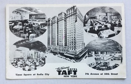 THE FAMOUS TAFT HOTEL -NEW YORK - 7TH AVENUE AT 50TH STREET-NV FP - Manhattan