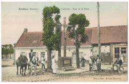 Ercheu - Calvaire - Rue De La Place - Animée - Couleur - Dreue Paul - Attelage - Vélo - Other Municipalities
