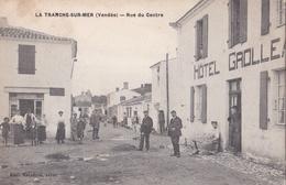 LA TRANCHE-sur-MER  (85) Hotel Grolleau Rue Du Centre - La Tranche Sur Mer