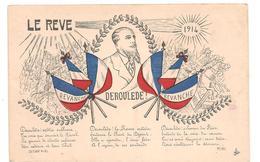 Militaires - Guerre 14/18 - Patriotique - Le Reve - Paul Deroulede    - CPA° - Patriotiques