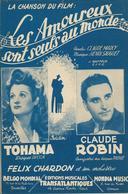 Partition De TOHAMA Claude ROBIN - Les Amoureux Sont Seuls Au Monde - Partitions Musicales Anciennes