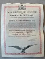 1 OBLIGATION CAISSE Des MONOPOLES Du ROYAUME De ROUMANIE - Emprunt De Développement  1931 ( Action Titre ) - Altri