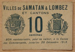 Samatan & Lombez ( 32) - Bon De 10 Centimes 1918 - Bonds & Basic Needs