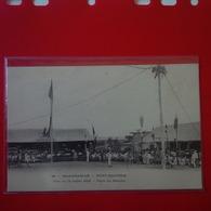 FORT DAUPHIN FETE DU 14 JUILLET 1903 PLACE DU MARCHE - Madagascar