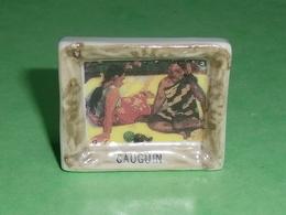 Fèves / Autres / Divers : Tableau , Peinture , Gauguin    T120 - Fèves