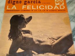 45 TOURS DIGNO GARCIA LA FELICIDAD 1968 - Discos De Vinilo