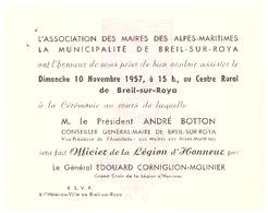 INVITATION -BREIL SUR ROYA-10 NOVEMBRE 1957- PRESIDENT BOTTON FAIT OFFICIER DE LA LEGION D'HONNEUR PAR Gal CORNIGLION - Unclassified