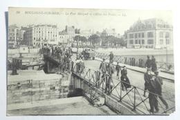 Cpa Boulogne Sur Mer Le Pont Marguet Et L'hotel Des Postes - TOS07 - Boulogne Sur Mer