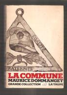 MAURICE DOMMANGET  - LA COMMUNE - Editions La Taupe, Bruxelles, 1971 - Geschichte