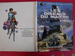 Les Oiseaux Du Maître. Valérian Et Laureline. Mezires Et Christin. Dargaud 1978 - Valérian