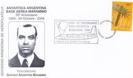 ANTARTIDA ARGENTINA BASE AEREA MARAMBIO, 35° ANIVERSARIO. GUSTAVO ARGENTINO MARAMBIO. AÑO 2004 SPC -LILHU - Autres