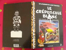 Jimmy Tousseul 3. Le Crépuscule Blanc. Desorgher Et Desberg. Dupuis 1990 - Jimmy Tousseul