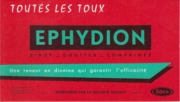 FRANCE - Buvard - Agriculture - Elevage - EPHYDION - Toutes Les Toux Sirop Gouttes Comprimés - Agriculture