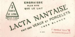 FRANCE - Buvard - Agriculture - Elevage - LACTA NANTAISE - Engraisse Plus Vite Que Le Lait - Agriculture