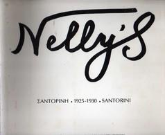 Nelly's 1925-1930 Santorini - Σαντορίνη: Published By The Archivesof Santorinian Studies - Dimitris Tsitouras Collection - Books, Magazines, Comics