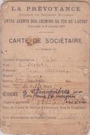 1892 - CARTE POUR AGENTS DES CHEMINS DE FER DE L'OUEST - CARTE DE SOCIETAIRE DE LA PREVOYANCE - Titres De Transport