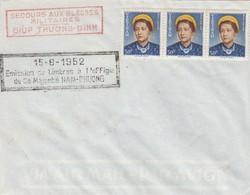 VIET-NAM. LETTRE. 215 8 1952. SECOURS AUX BLESSES MILITAIRES TIMBRES EFFIGIE SA MAJESTE NAM-PHUONG - Vietnam