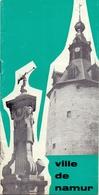 Brochure Dépliant Faltblatt Folder - Toerisme Tourisme - Ville De Namur - Dépliants Touristiques