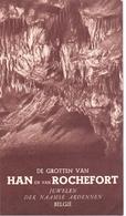 Brochure Dépliant Faltblatt Folder - Toerisme Tourisme - De Grotten Van Han & Rochefort - Dépliants Touristiques