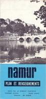 Brochure Dépliant Faltblatt Folder - Toerisme Tourisme - Namur , Plan Et Renseignement - Dépliants Touristiques