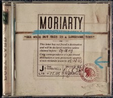 """MORIARTY - """" Gee Whiz But This Is A Lonesome Town """" - 12 Titres . - Country Et Folk"""