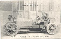 AUTOMOBILE - GARCET Sur Voiture BAYARD-A-CLEMENT - Circuit De La Seine Inférieure - Grand Prix De L'A.C.F. 1907 - Cartes Postales