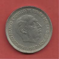25 Pesetas , ESPAGNE , Cupro-Nickel , 1957 ( 69 ) , N° KM # 787 , N° Y 119 - [ 5] 1949-… : Royaume