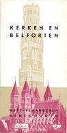 Brochure Dépliant Faltblatt Folder - Toerisme Tourisme - Kerken & Belforten West Vlaanderen & Henegouwen - Dépliants Touristiques