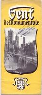 Brochure Dépliant Faltblatt Folder - Toerisme Tourisme - Gent De Monumentale - Dépliants Touristiques