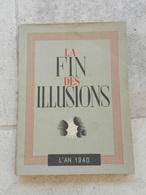 La Fin Des Illusions 1940 - Libri