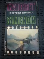 SIMENON: Maigret Et Le Voleur Paresseux / PRESSES DE LA CITE:1978 - Libros, Revistas, Cómics
