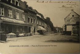 Pepinster - Cornesse // Place Du Pont Et Route De Verviers 1909 Rare - Pepinster