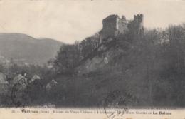 CPA - Vertrieu - Ruines Du Vieux Château à 4 Kilomètres Des Célèbres Grottes De La Balme - Altri Comuni