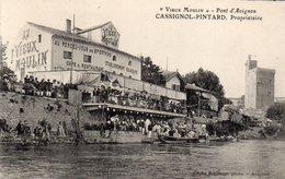 Pont D ' Avignon - Vieux Moulin , Cassignol Pintard  Propriètaire - Avignon (Palais & Pont)