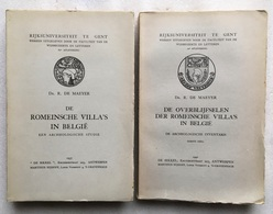 Romeinsche Villa's & Overblijfselen Der Romeinse Villa's In België - 1937/1940 - Dr. R. De Maeyer - Archéologie